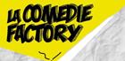 Le comédie factory